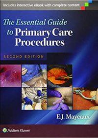 The Essential Guide to Primary Care Procedures, 2e (EPUB)
