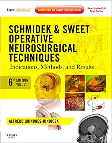 Schmidek and Sweet: Operative Neurosurgical Techniques 2-Volume Set, 6e (Original Publisher PDF)