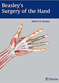 Beasley's Surgery of the Hand, 1e (Original Publisher PDF)