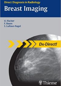 Breast Imaging (Direct Diagnosis in Radiology), 1e (Original Publisher PDF)