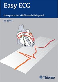 Easy ECG: Interpretation - Differential Diagnosis, 1e (Original Publisher PDF)