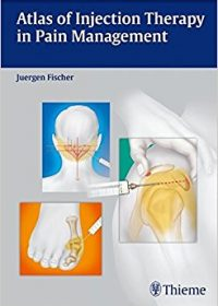 Atlas of Injection Therapy in Pain Management, 1e (Original Publisher PDF)