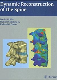 Dynamic Reconstruction of the Spine, 1e (Original Publisher PDF)