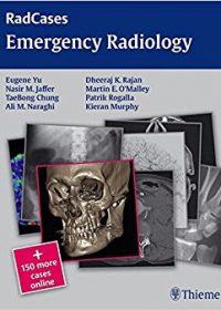 Radcases Emergency Radiology, 1e (Original Publisher PDF)
