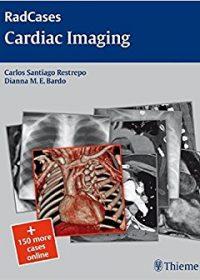 Radcases Cardiac Imaging, 1e (Original Publisher PDF)