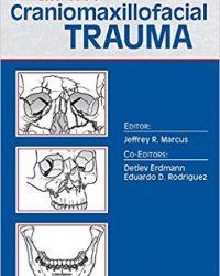 Essentials of Craniomaxillofacial Trauma, 1e (Original Publisher PDF)