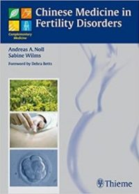 Chinese Medicine in Fertility Disorders (Complementary Medicine, 1e (Original Publisher PDF)