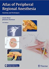Atlas of Peripheral Regional Anesthesia: Anatomy and Techniques (Original Publisher PDF)
