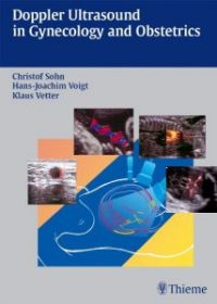 Doppler Ultrasound in Gynecology and Obstetrics, 1e (Original Publisher PDF)