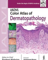 IADVL Color Atlas of Dermatopathology, 1e (True PDF)