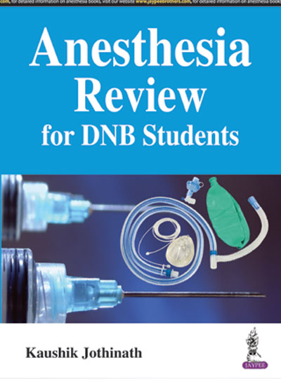 Anesthesia Review for DNB Students, 1e (True PDF)
