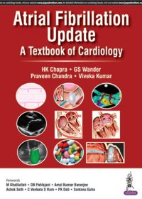 Atrial Fibrillation Update A Textbook of Cardiology, 1e (True PDF)