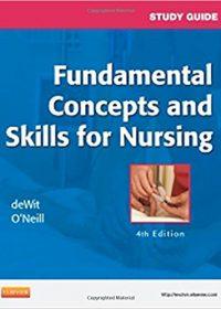 Study Guide for Fundamental Concepts and Skills for Nursing, 4e (Original Publisher PDF)