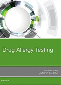 Drug Allergy Testing, 1e (Original Publisher PDF)