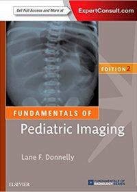 Fundamentals of Pediatric Imaging, 2e (Original Publisher PDF)