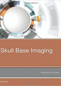 Skull Base Imaging, 1e (Original Publisher PDF)