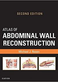 Atlas of Abdominal Wall Reconstruction, 2e (Original Publisher PDF)