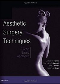 Aesthetic Surgery Techniques: A Case-Based Approach, 1e (Original Publisher PDF)