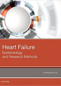Heart Failure: Epidemiology and Research Methods, 1e (Original Publisher PDF)