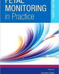 Fetal Monitoring in Practice, 4e (Original Publisher PDF)