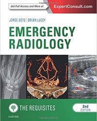 Emergency Radiology: The Requisites, 2e (Original Publisher PDF)