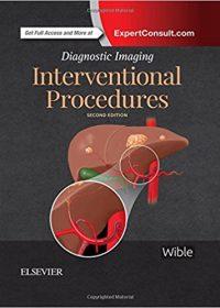 Diagnostic Imaging: Interventional Procedures, 2e (Original Publisher PDF)