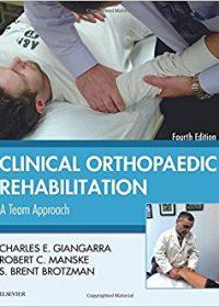 Clinical Orthopaedic Rehabilitation: A Team Approach, 4e (Original Publisher PDF)