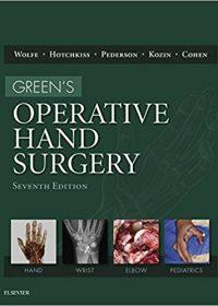 Green's Operative Hand Surgery, 2-Volume Set, 7e (Original Publisher PDF)