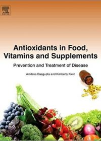 Antioxidants in Food, Vitamins and Supplements: Prevention and Treatment of Disease, 1e (EPUB)