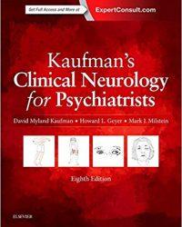 Kaufman's Clinical Neurology for Psychiatrists, 8e (Original Publisher PDF)