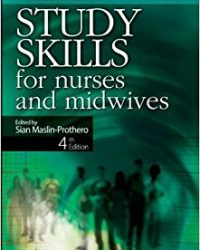Bailliere's Study Skills for Nurses and Midwives, 4e (Original Publisher PDF)