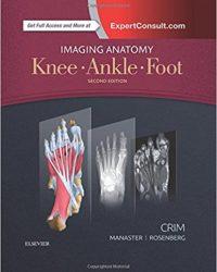 Imaging Anatomy: Knee, Ankle, Foot, 2e (Original Publisher PDF)