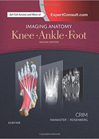 Imaging Anatomy: Knee, Ankle, Foot, 2e (Original Publisher PDF)