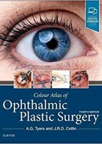 Colour Atlas of Ophthalmic Plastic Surgery, 4e (Original Publisher PDF)