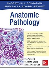 McGraw-Hill Specialty Board Review Anatomic Pathology, 1e (Original Publisher PDF)