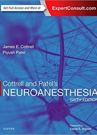 Cottrell and Patel's Neuroanesthesia, 6e (Original Publisher PDF)