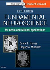 Fundamental Neuroscience for Basic and Clinical Applications, 5e (Original Publisher PDF)