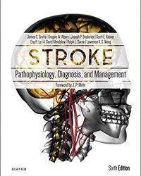 Stroke: Pathophysiology, Diagnosis, and Management, 6e (Original Publisher PDF)