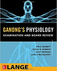 Ganong's Physiology Examination and Board Review (Original Publisher PDF)