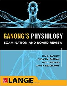 Ganong's Physiology Examination and Board Review (Original