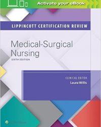 Lippincott Certification Review: Medical-Surgical Nursing, 6e (EPUB)