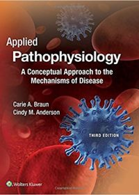 Applied Pathophysiology: A Conceptual Approach to the Mechanisms of Disease, 3e (EPUB)