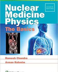 Nuclear Medicine Physics: The Basics, 8e (EPUB)