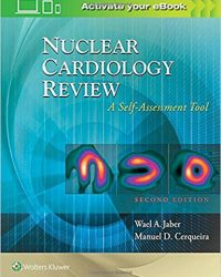 Nuclear Cardiology Review: A Self-Assessment Tool, 2e (EPUB)