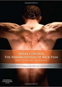 Spinal Control: The Rehabilitation of Back Pain: State of the art and science, 1e (Original Publisher PDF)
