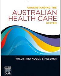 Understanding the Australian Health Care System, 1e (Original Publisher PDF)