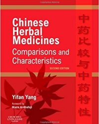 Chinese Herbal Medicines: Comparisons and Characteristics, 2e (Original Publisher PDF)