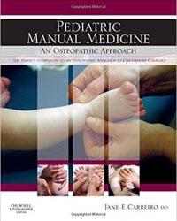 Pediatric Manual Medicine: An Osteopathic Approach, 1e (Original Publisher PDF)