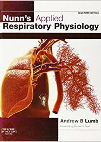 Nunn's Applied Respiratory Physiology, 7e (Original Publisher PDF)