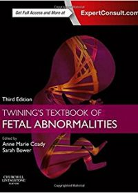 Twining's Textbook of Fetal Abnormalities: Expert Consult: Online and Print, 3e (Original Publisher PDF)